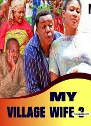 MY VILLAGE WIFE 3