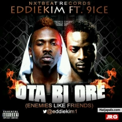 Ota Bi Ore by Eddiekim ft. 9ice