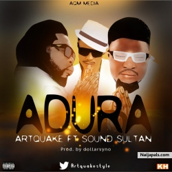 Adura by Artquake ft. Sound Sultan