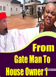 From Gate man To House Owner 1