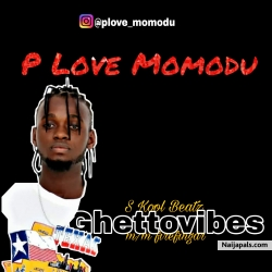Ghettovibes by P Love Momodu