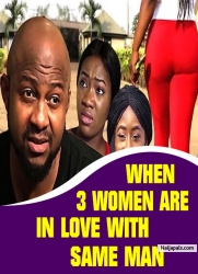 WHEN 3 WOMEN ARE IN LOVE WITH SAME MAN