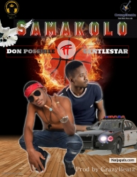 Samakolo Ft GentleStar(Prod by CrazyBeatz) by Don Possible