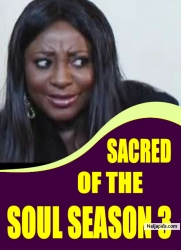 SACRED OF THE SOUL SEASON 3