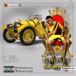 Gmoney – One More Love by Gmoney