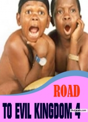 ROAD TO EVIL KINGDOM 4
