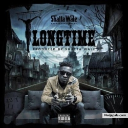 Long Time (Samini Diss) by Shatta Wale