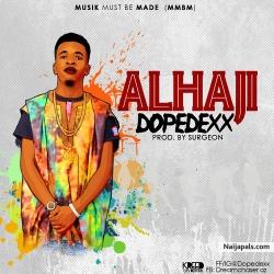 ALHAJI by Dopedexx