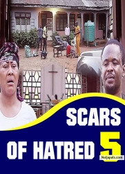 SCARS OF HATRED 5