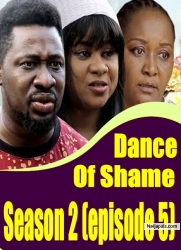Dance Of Shame Season 2 (episode 5)