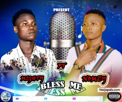 Bless me by Nomzy_ft_Mighty