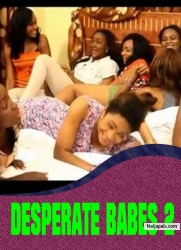 DESPERATE BABES 2