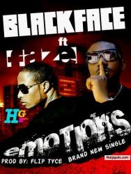 Emotions by Blackface  Ft. Faze