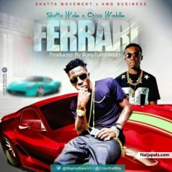 Ferrari by Shatta Wale ft. Criss Waddle