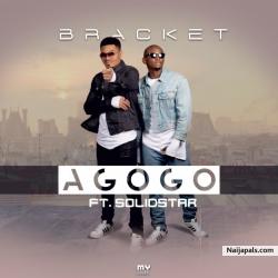 Agogo by Bracket Ft. Solidstar