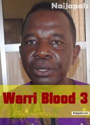 Warri Blood 3