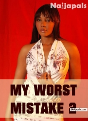 My Worst Mistake 2