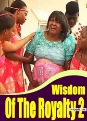 Wisdom Of The Royalty 2