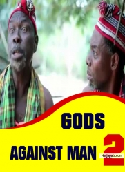 GODS AGAINST MAN 2