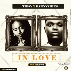 In Love by Tipsy Ft. Danny Vibes