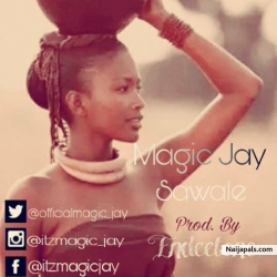 sawale by magic jay