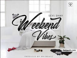 Weekend Vibes (Remix) by Seyi Shay Ft. Sarkodie