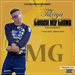 Tikaya by Touch my thing (igbo shaku shaku)