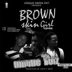 Brown Skin Girl(Prod by Nikelybeat) by Unique bois