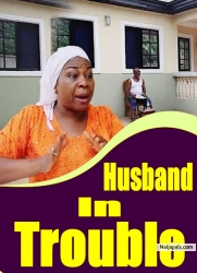 Husband In Trouble