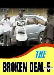 THE BROKEN DEAL 5