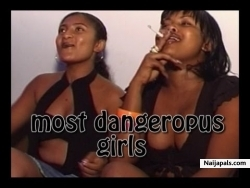 Most dangerous girls 1