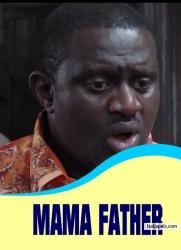 MAMA FATHER
