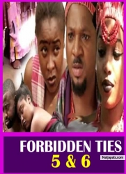 FORBIDDEN TIES 5&6