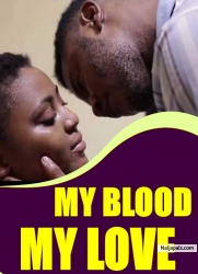 MY BLOOD MY LOVE