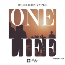 One Life by Maleek Berry ft Wizkid