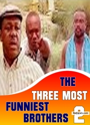 THE THREE MOST FUNNIEST BROTHERS 2