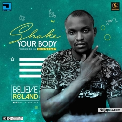 shake your body by believe Roland