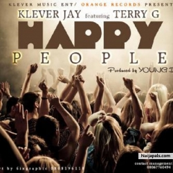 Happy People by Klever Jay ft. Terry G