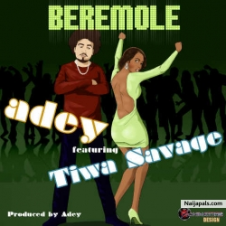 Beremole by Adey ft. Tiwa Savage