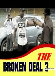 THE BROKEN DEAL 3