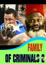 FAMILY OF CRIMINALS 2