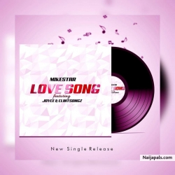Love Song by Mikestar_Joyce_Clintsongz