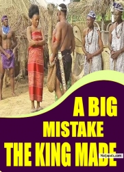 A BIG MISTAKE THE KING MADE