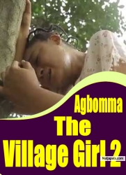 Agbomma The Village Girl 2