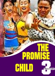 THE PROMISE CHILD 3