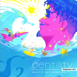 Gentility by Wande Coal  (Prod. By Melvitto)