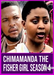 Chimamanda The Fisher Girl Season 4