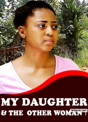 My Daughter And The Other Woman 1