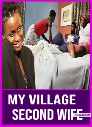 My Village Second Wife
