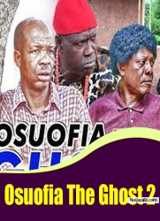 Osuofia The Ghost 2